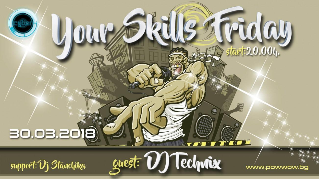 Your Skills Friday