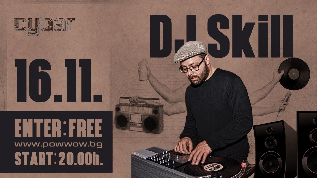 DJ Skill live in Cybar